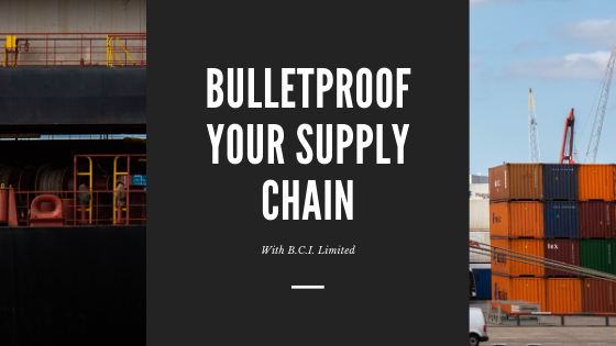 Bulletproofing your Supply Chain